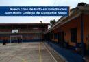 Nuevo caso de hurto en la Institución Juan María Gallego de Guapante Abajo